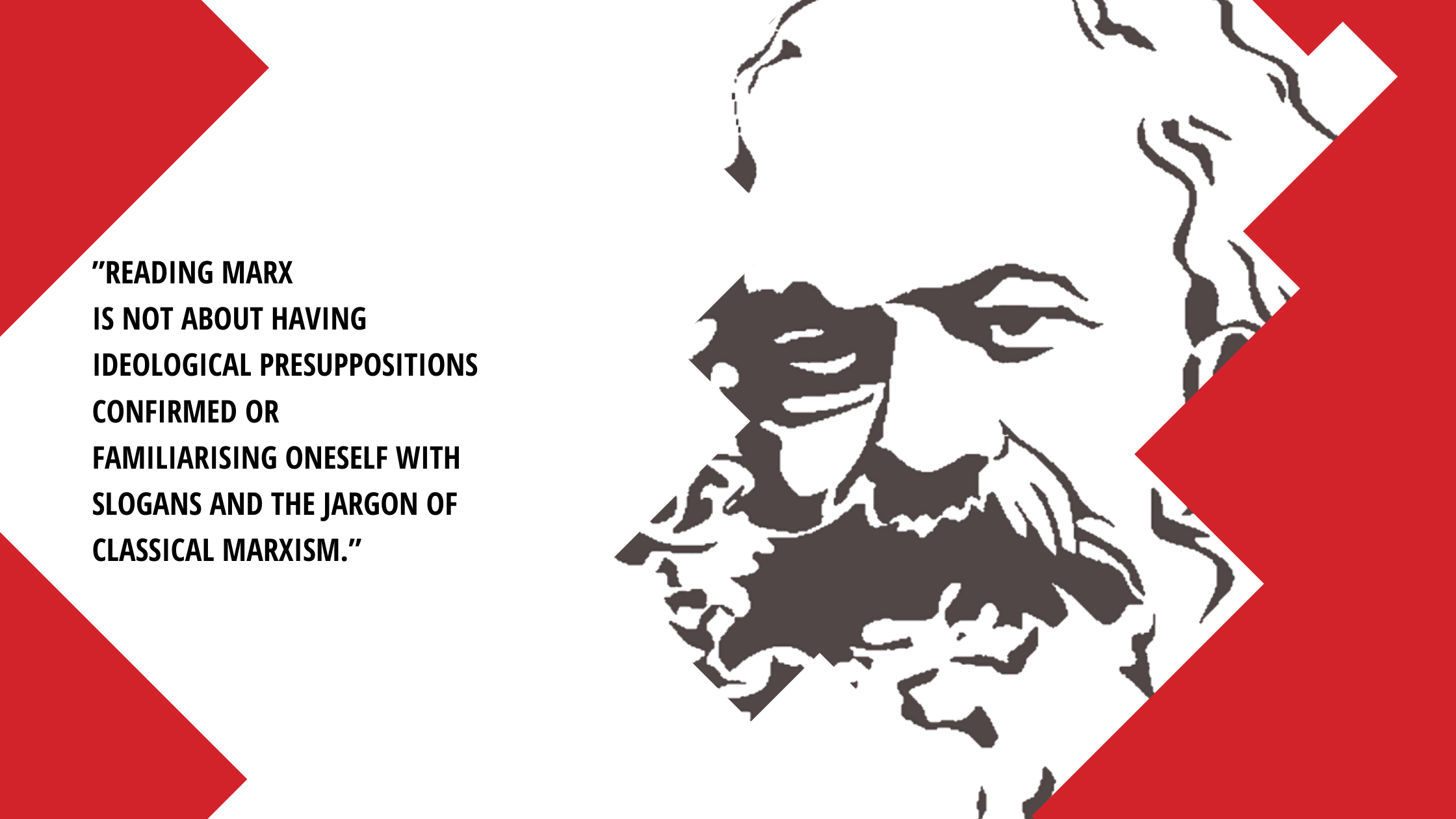 A grey image of Marx's face with the words