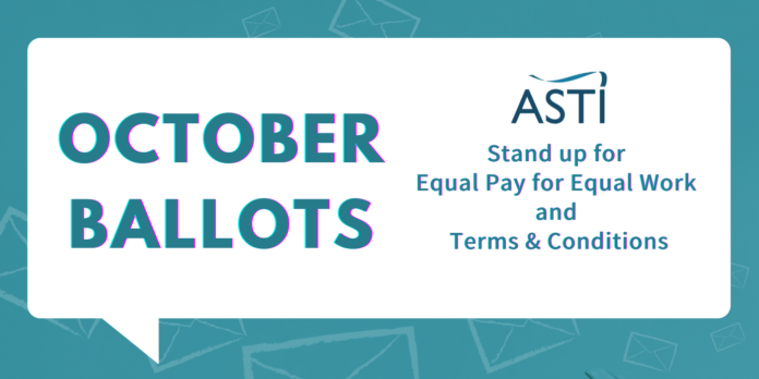 The ASTI image says 'October Ballots: Stand Up for Equal Pay for Equal Work and Terms and Conditions