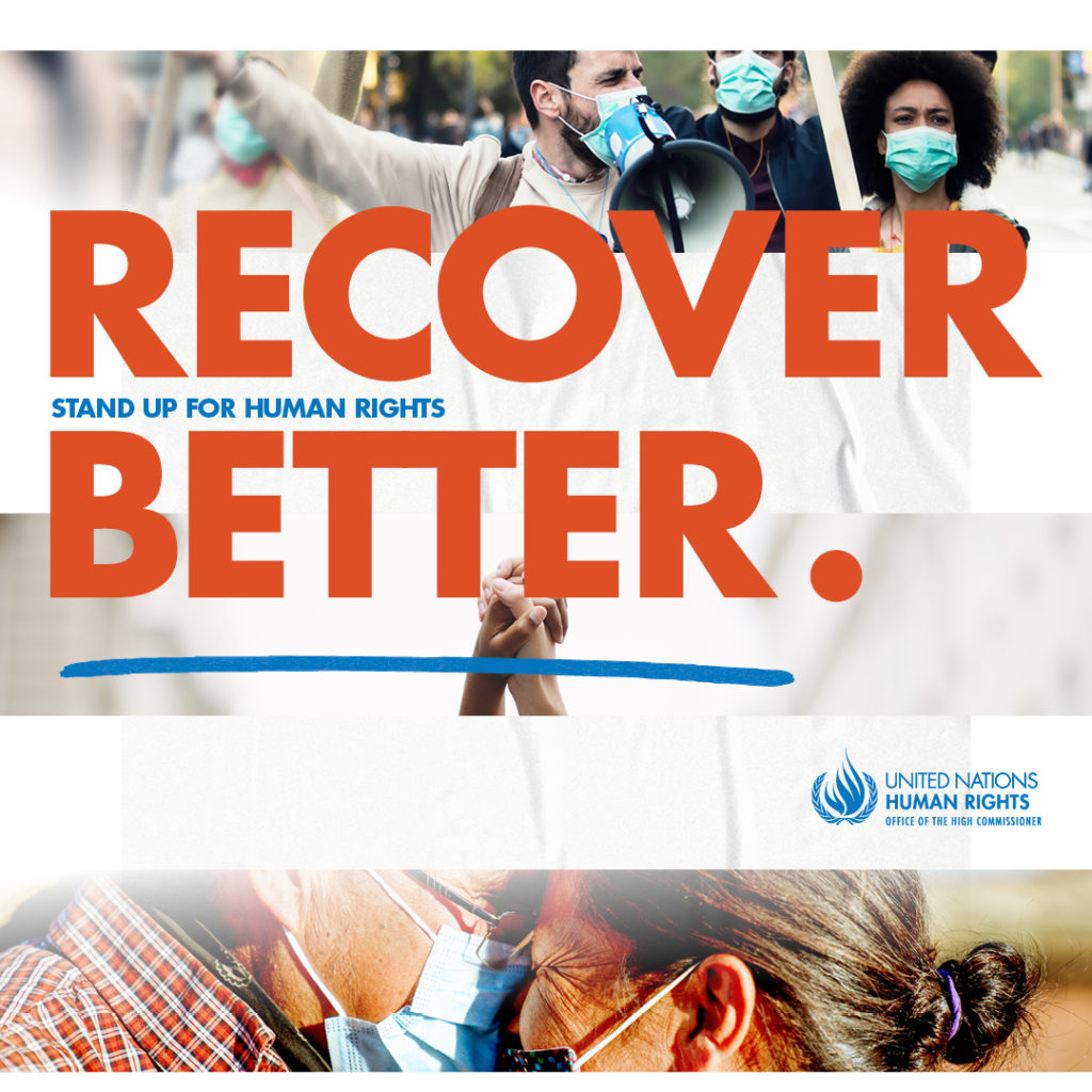 Recover Better: Stand up for human rights (United Nations Human Rights)