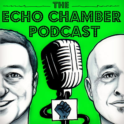 Cover art saying 'The Echo Chamber Podcast' above images of the hosts.